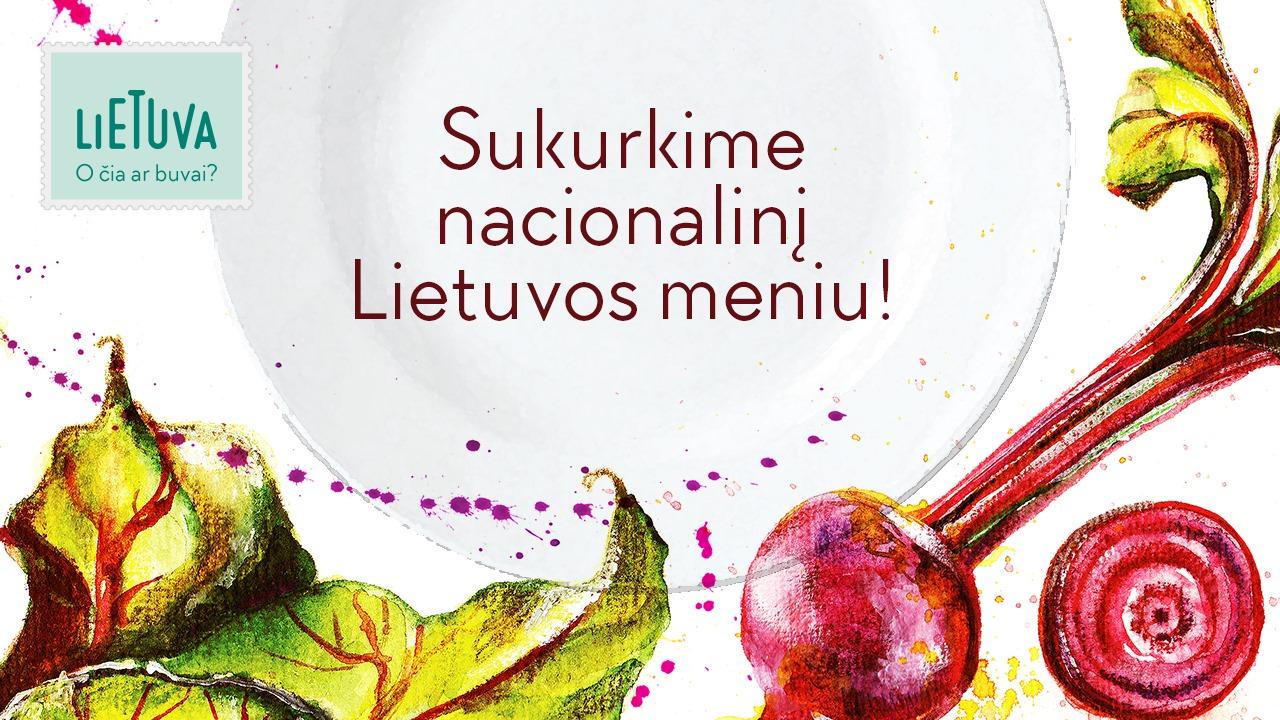 Sukurkime nacionalinį Lietuvos meniu!