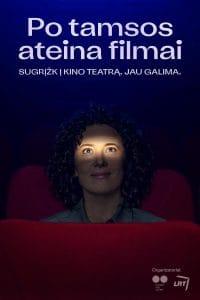 """Read more about the article Nacionalinė kampanija """"Po tamsos ateina filmai"""" kviečia žiūrovus sugrįžti į kino teatrus"""