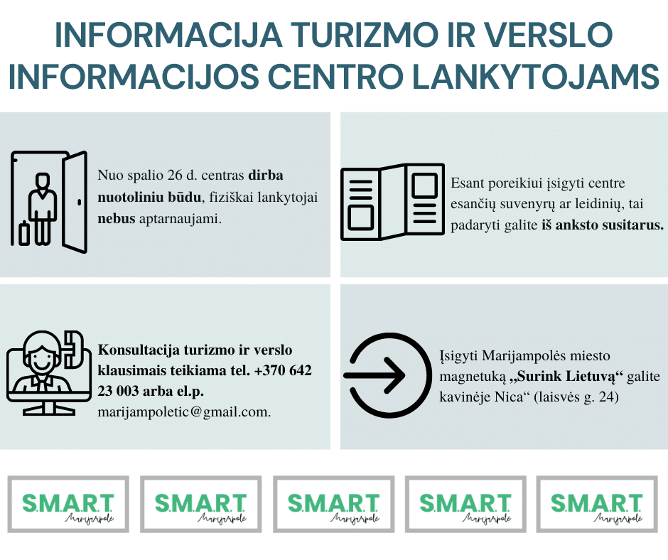 """Informacija Marijampolės turizmo ir verslo informacinio centro """"SMART Marijampolė"""" lankytojams"""