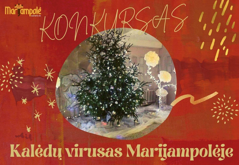 """""""Kalėdų virusas Marijampolėje"""": dalyvaukime gražiausių šventinių papuošimų konkurse!"""