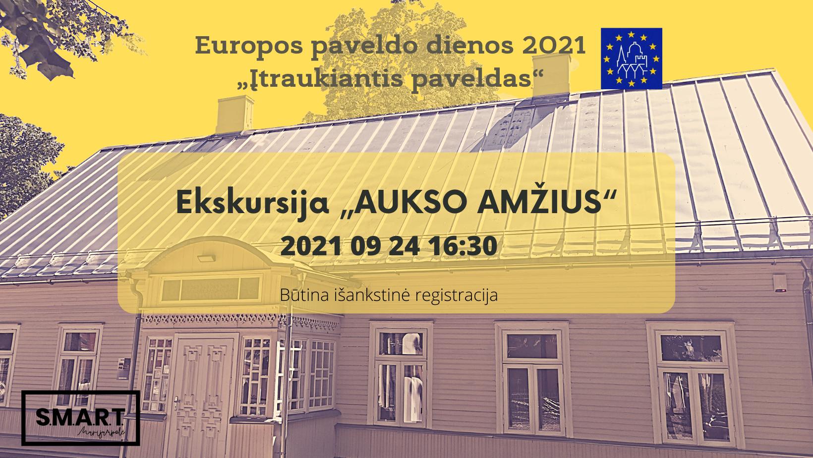 Read more about the article Laikas prisiminti AUKSO AMŽIŲ Marijampolėje | Europos paveldo dienos'21