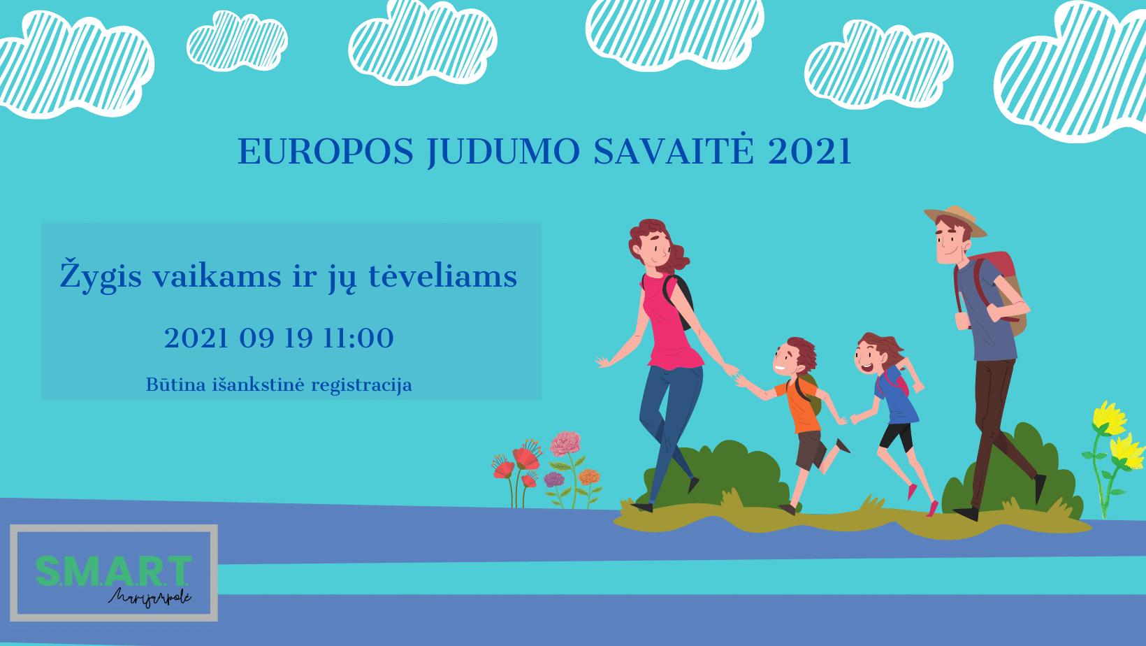 Read more about the article Organizuojamas žygis vaikams ir jų tėveliams | Europos judumo savaitė 2021