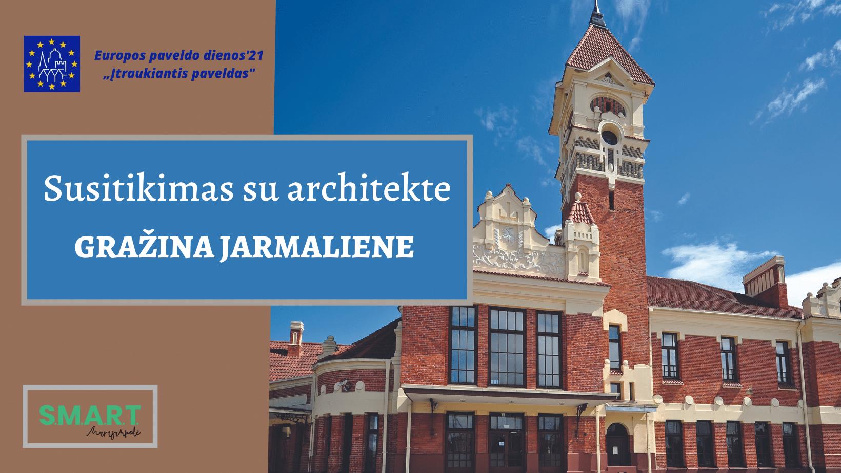 Read more about the article Marijampolės geležinkelio stotyje susitikimas su architekte Gražina Jarmaliene | Europos paveldo dienos'21
