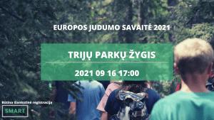 Read more about the article TRIJŲ PARKŲ ŽYGIS | EUROPOS JUDUMO SAVAITĖ 2021